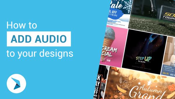 Comment ajouter du son à vos créations